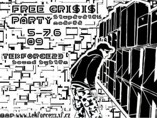 Free crisis party 5-7.6.2009