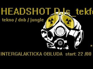 Obluda TEKFORCE23 & HEADSHOT DJs 11.12.2009